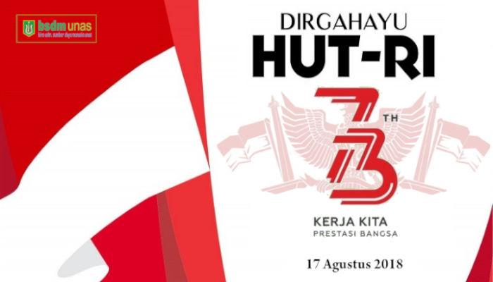 Dirgahayu HUT Republik Indonesia Ke – 73