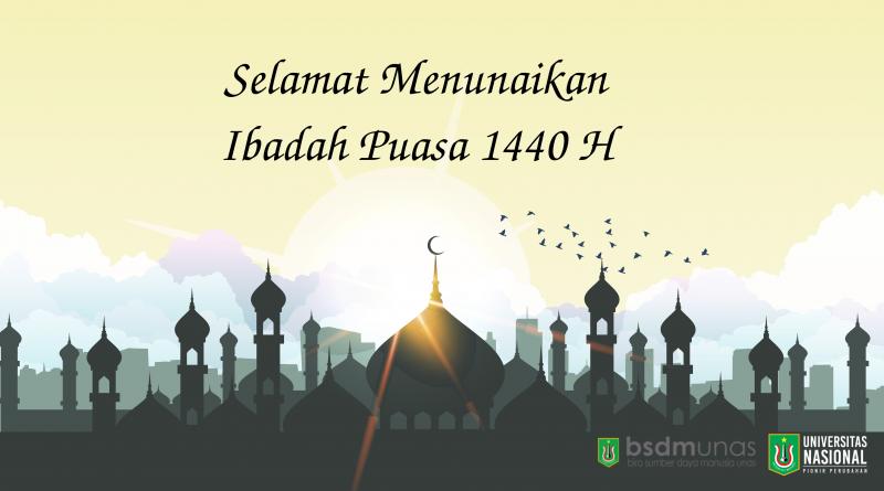 Selamat Menunaikan Ibadah Ramadhan 1440 H